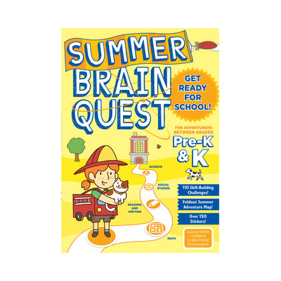 Summer Brain Quest: For Adventurers  Between Grades Pre-K & K