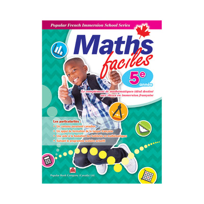 Popular French Immersion School Series: Maths faciles 5e année