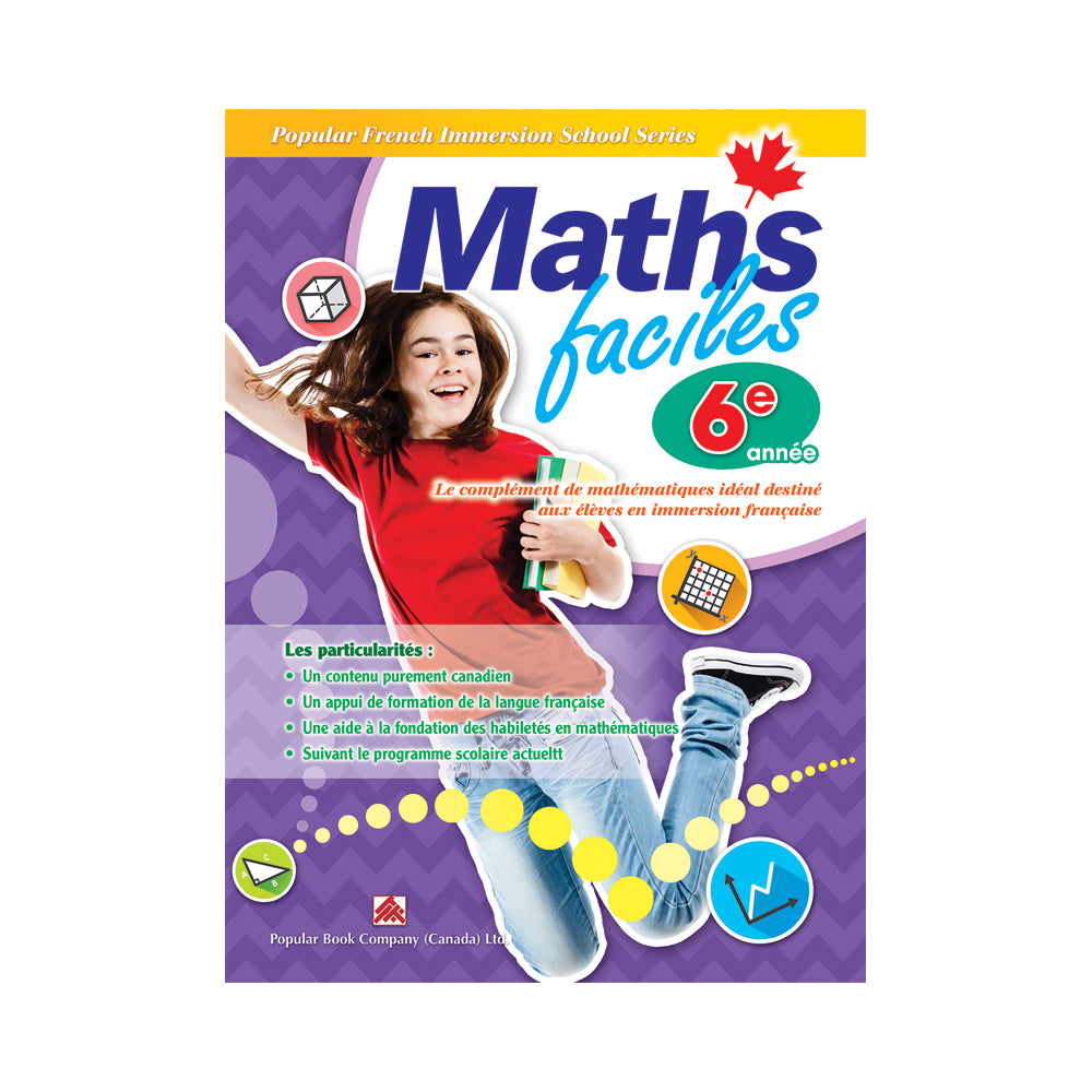 Popular French Immersion School Series: Maths faciles 6e année