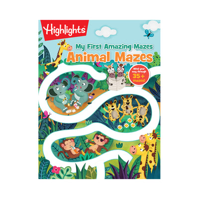 Highlights My First Amazing Mazes: Animal Mazes