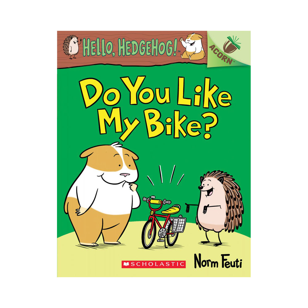 Hello, Hedgehog! #1: Do You Like My Bike?: An Acorn Book