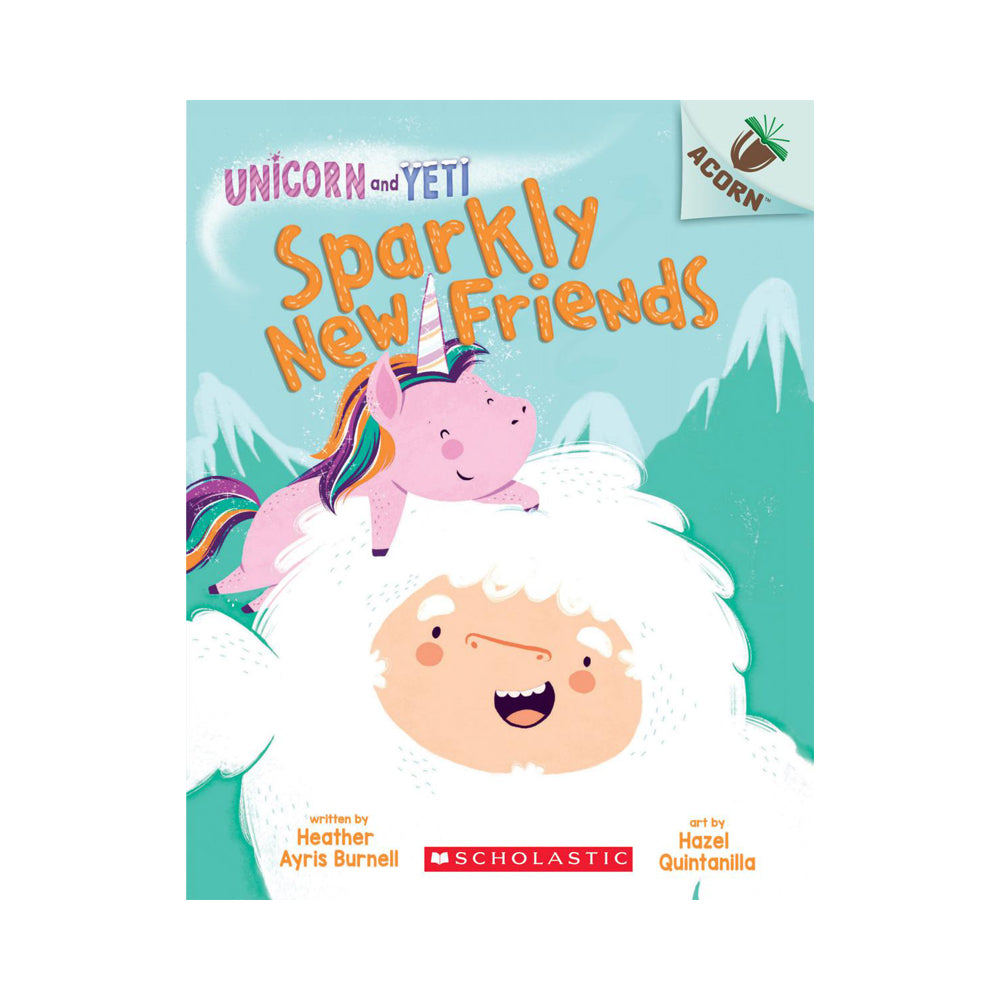 Unicorn and Yeti #1: Sparkly New Friends: An Acorn Book