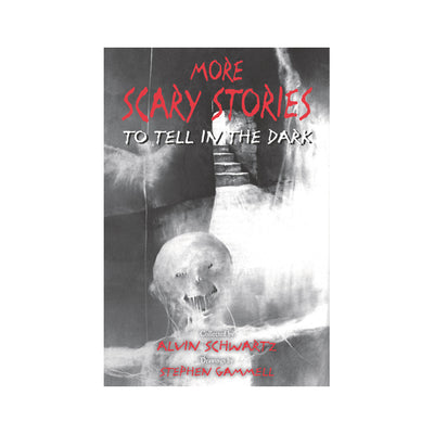 Scary Stories #2: More Scary Stories to Tell in the Dark