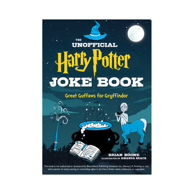 The Unofficial Harry Potter Joke Book: Great Guffaws for Gryffindor