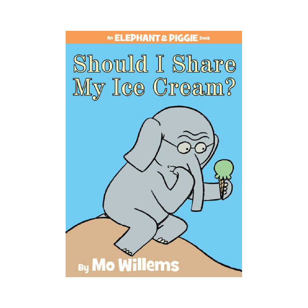 An Elephant & Piggie Book #15: Should I Share My Ice Cream?