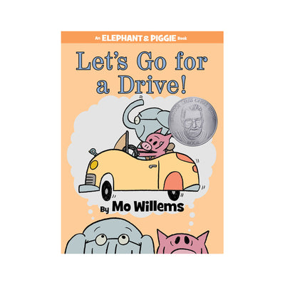 An Elephant & Piggie Book #18: Let's Go for a Drive!