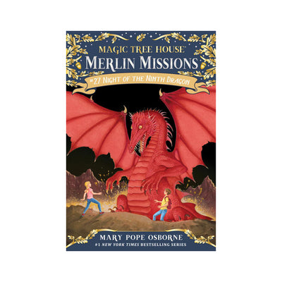 Magic Tree House: Merlin Missions #27: Night of the Ninth Dragon