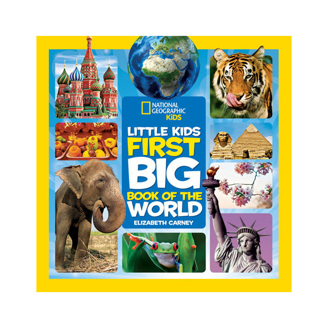 National Geographic Little Kids: First Big Book of the World