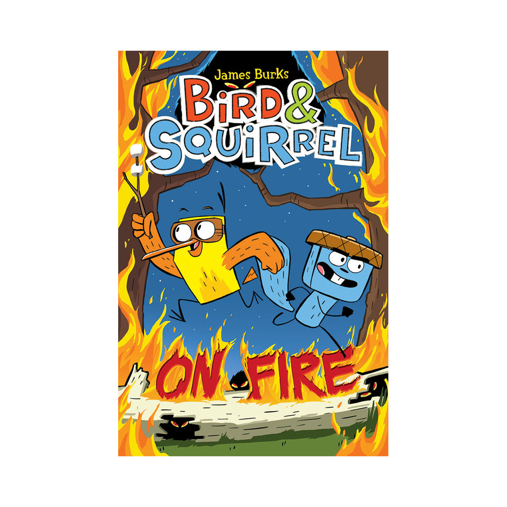 Bird & Squirrel #4: On Fire