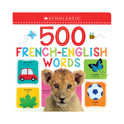 Scholastic Early Learners 500 French-English Words