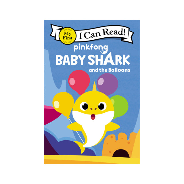 I Can Read! Baby Shark and the Balloons My First Reader