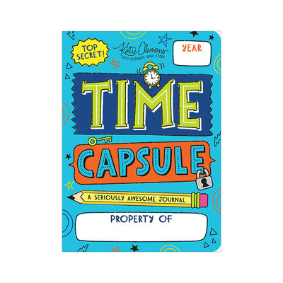 Time Capsule A Seriously Awesome Kid's Journal