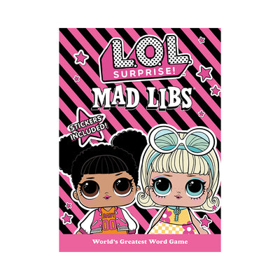 L.O.L. Surprise! Mad Libs