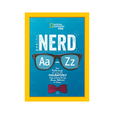 National Geographic Kids: Nerd A to Z