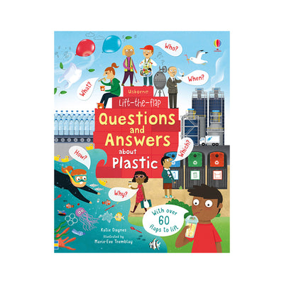Usborne Lift-the-Flap: Questions and Answers about Plastic