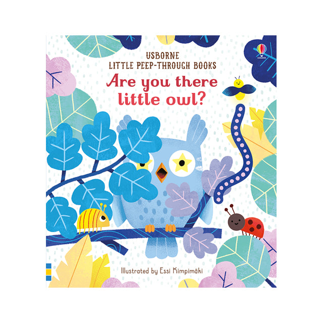 Usborne Little Peep-Through Books: Are You There Little Owl?
