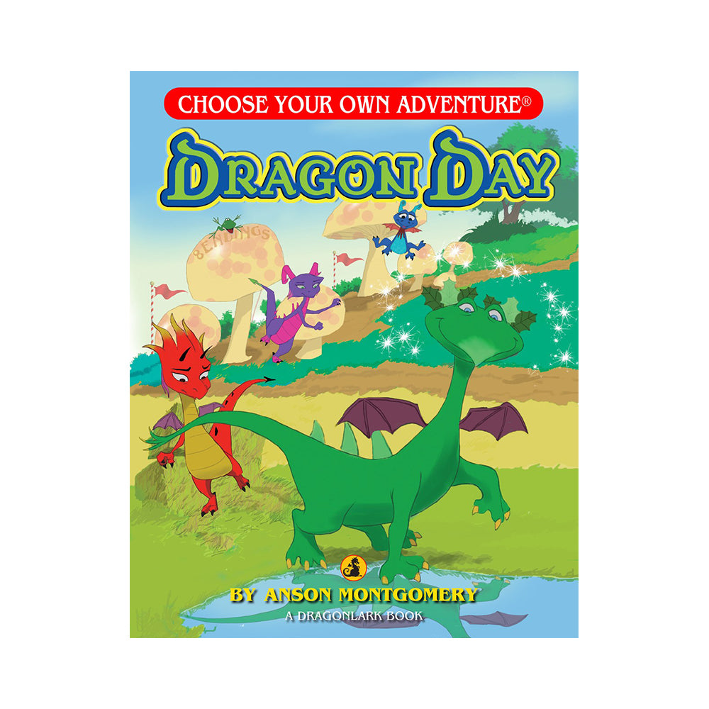 Choose Your Own Adventure: Dragon Day