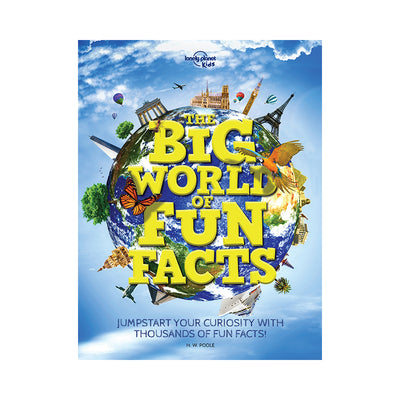 Lonely Planet Kids: The Big World of Fun Facts