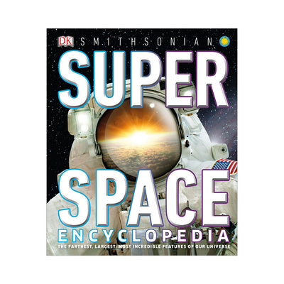 DK Smithsonian Super Space Encyclopedia