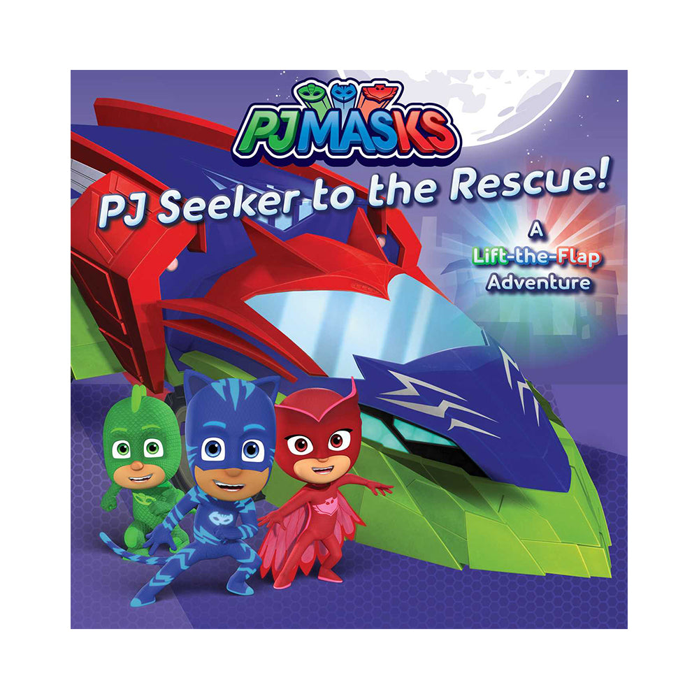 PJ Masks: PJ Seeker to the Rescue! A Lift-the-Flap Adventure