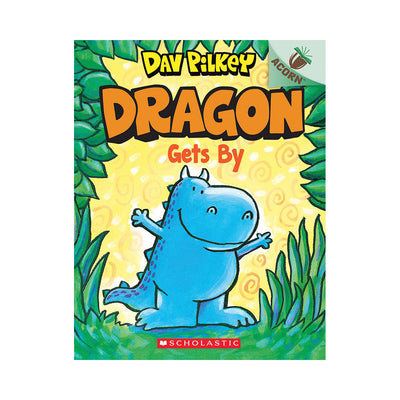 Dragon #3: Dragon Gets By: An Acorn Book