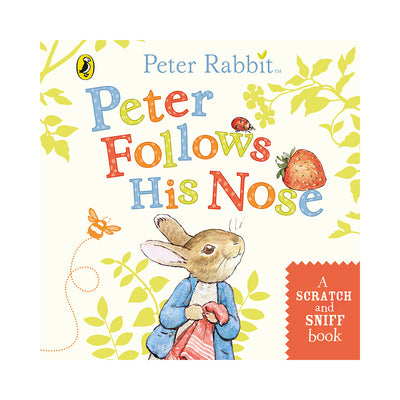 Peter Rabbit: Peter Follows His Nose: A Scratch and Sniff Book