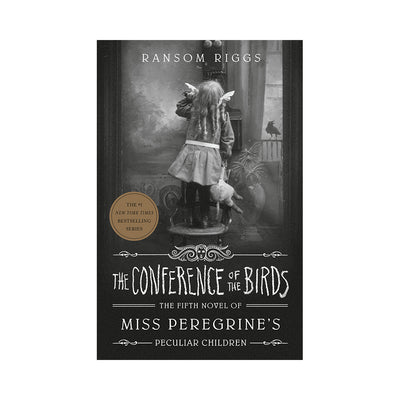 Miss Peregrine's Peculiar Children #5: The Conference of the Birds