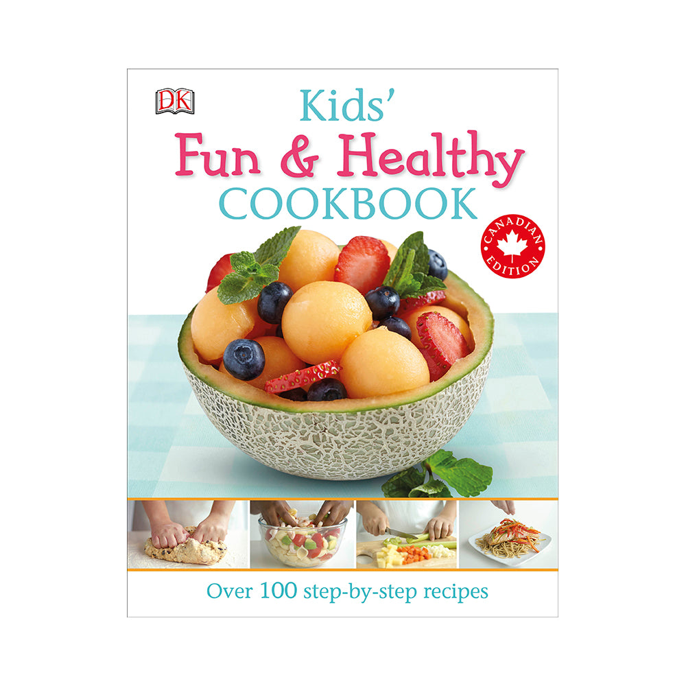 Kids' Fun & Healthy Cookbook: Canadian Edition