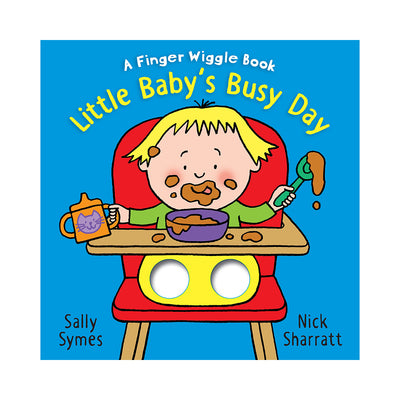 Little Baby's Busy Day: A Finger Wiggle Book
