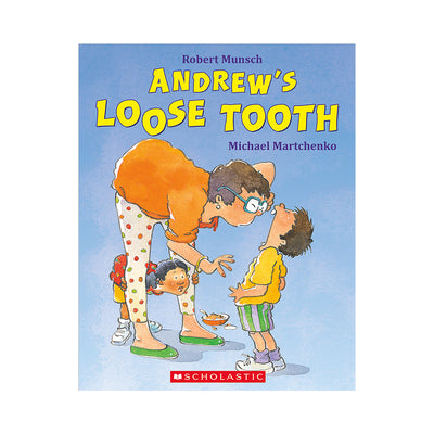 Andrew's Loose Tooth Storybook
