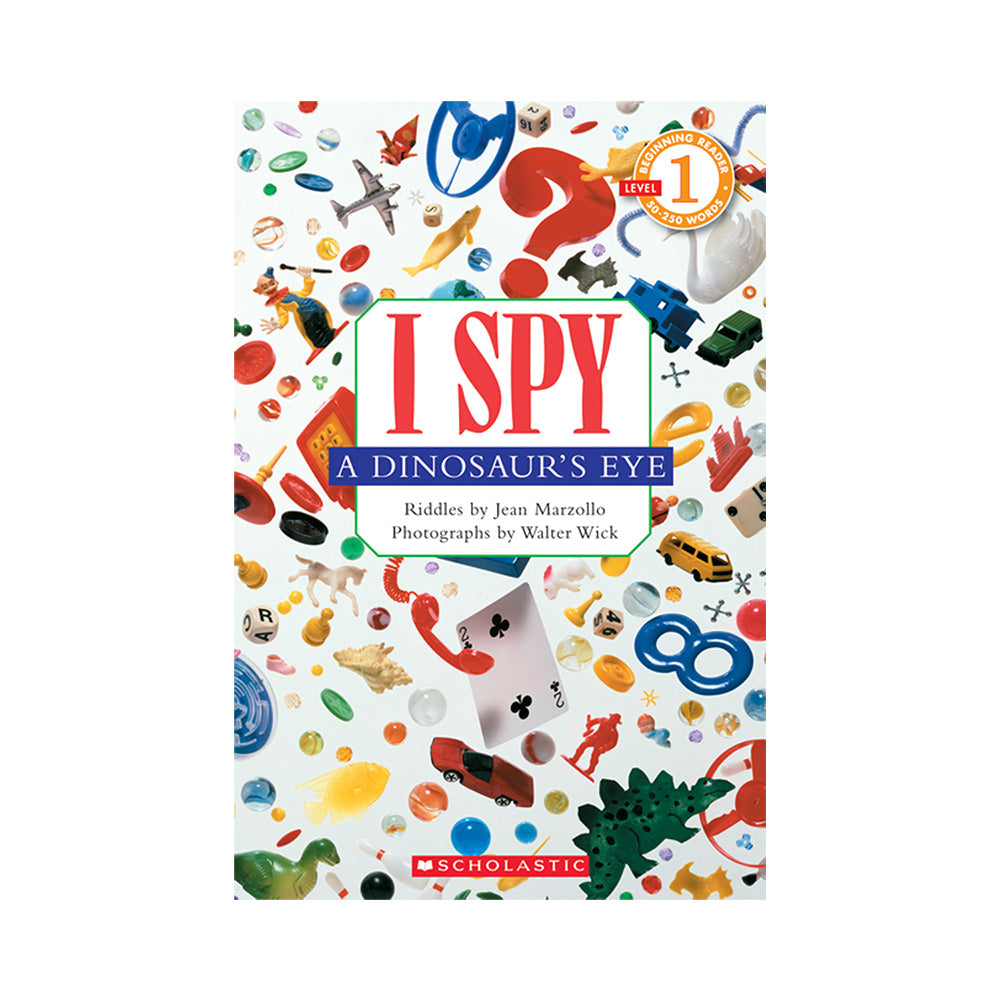 Scholastic Reader I Spy A Dinosaurs Eye Level 1 Book