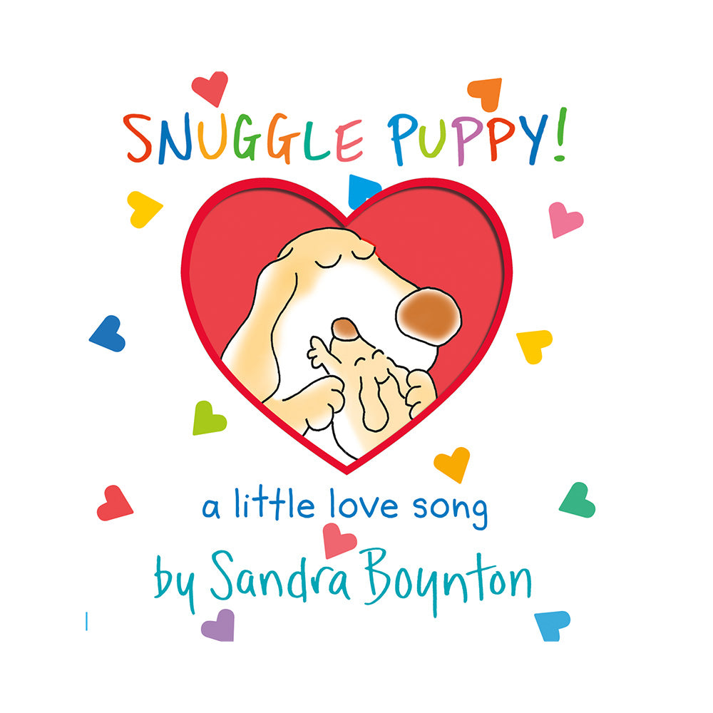 Snuggle Puppy! (a Love Song) Board Book
