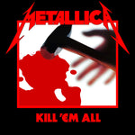 Metallica - Kill Em' All LP