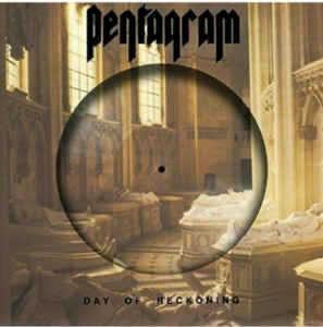 Pentagram - Day of reckoning picture disc