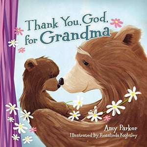 Thank You God For Grandma Book