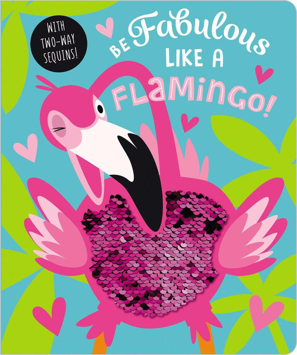 Be Fabulous Like a Flamingo