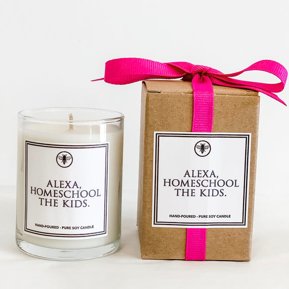 Alexa, Homeschool The Kids Votive