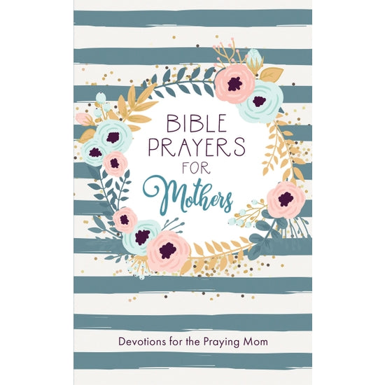 Bible Prayers for Mothers
