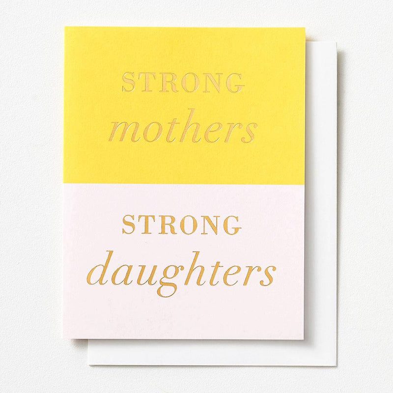 Strong Mothers Strong Daughters Mother's Day Card