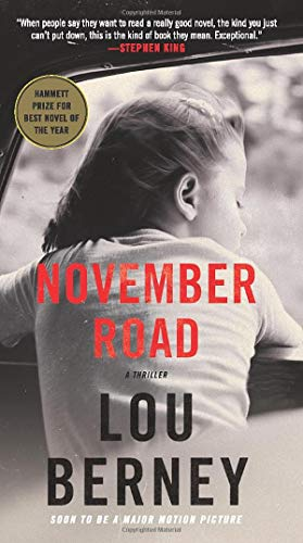 November Road: A Thriller
