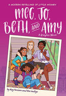 #13 Meg, Jo, Beth, and Amy: A Graphic Novel: A Modern Retelling of Little Women
