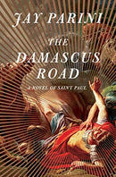 Damascus Road: A Novel of Saint Paul