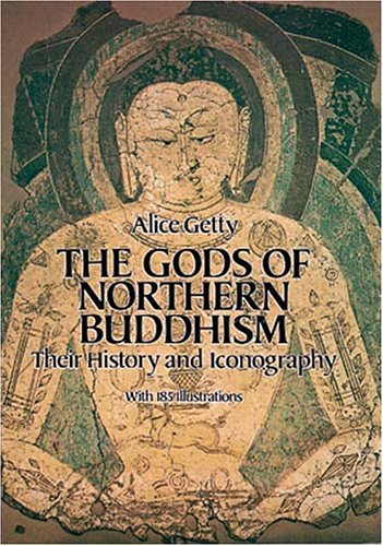 The Gods of Northern Buddhism: Their History and Iconography