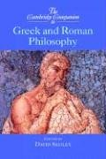 Cambridge Companion to Greek and Roman Philosophy