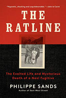 Ratline: The Exalted Life and Mysterious Death of a Nazi Fugitive