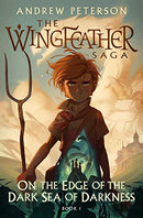 On the Edge of the Dark Sea of Darkness (Wingfeather Saga