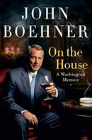 On the House: A Washington Memoir
