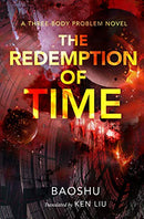 Redemption of Time: A Three-Body Problem Novel