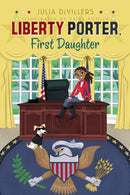 Liberty Porter, First Daughter (Reprint)