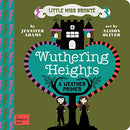 Wuthering Heights: A Babylit(r) Weather Primer